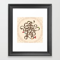 Coffee. The Flow of Life. - Lettering Framed Art Print