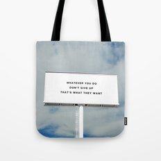 WHATEVER YOU DO Tote Bag