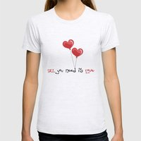 all you need is love Womens Fitted Tee Ash Grey SMALL