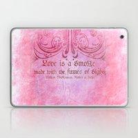 Love Is A Smoke - Romeo … Laptop & iPad Skin