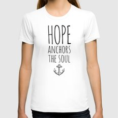 HOPE ANCHORS THE SOUL  Womens Fitted Tee White SMALL