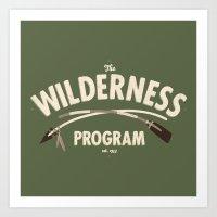 The Wilderness Program Art Print