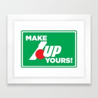 Make 1 Up Yours!  Framed Art Print