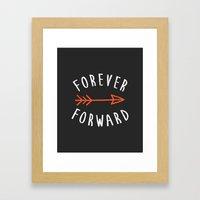 Forever Forward Framed Art Print