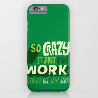 iPhone & iPod Case featuring Quit Our Jobs by Chris Piascik