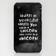 Always Be Yourself. Unle… iPhone (3g, 3gs) Slim Case