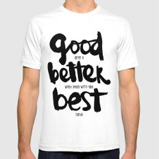 GOOD BETTER BEST Mens Fitted Tee White SMALL