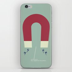 You Magnetize My Poles iPhone & iPod Skin