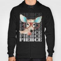Did You Say Fierce? Hoody