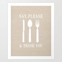 Say Please & Thank You Art Print