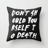 SHOULD Throw Pillow