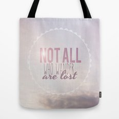 Not All Who Wander Are Lost Clouds  Tote Bag