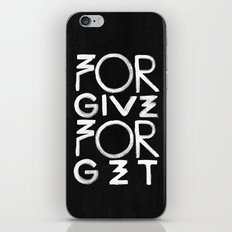 Forgive And Forget iPhone & iPod Skin