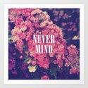 Pink Roses Soft Grunge Never Mind Art Print