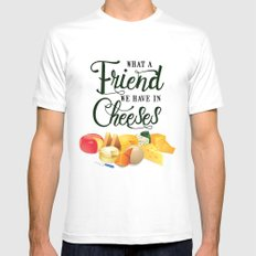 What a Friend We Have in Cheeses Mens Fitted Tee White SMALL
