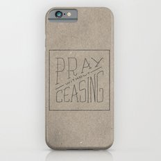 Pray Without Ceasing iPhone 6 Slim Case