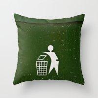 Trash - Put here please! Throw Pillow