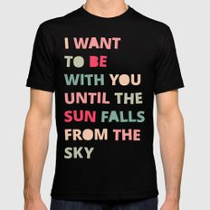Until the Sun Falls from the Sky SMALL Mens Fitted Tee Black
