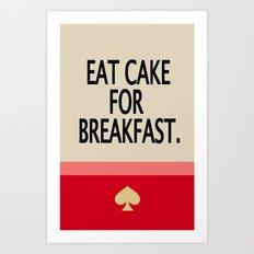 Kate Spade Inspired Eat Cake For Breakfast Art Print
