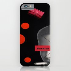 Fashion is not real life Slim Case iPhone 6s