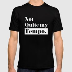 Not Quite my Tempo - Black Black SMALL Mens Fitted Tee