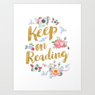Keep On Reading Gold Foi… Art Print