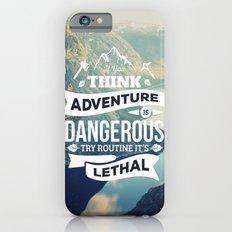 Adventure Quote iPhone 6s Slim Case