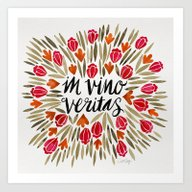 In Wine, There Is Truth … Art Print