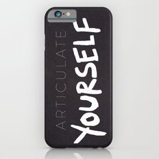 Articulate Yourself iPhone 6 Slim Case