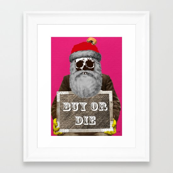 Santa Claus - Buy or Die Framed Art Print