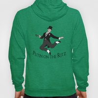 Putin on the Ritz Hoody