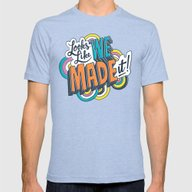 Looks Like We Made It! Mens Fitted Tee Tri-Blue SMALL