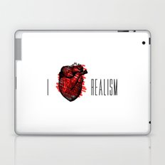 I love Realism Laptop & iPad Skin