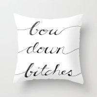Bow Down. Throw Pillow