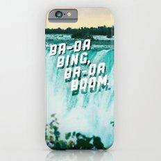Ba-da Bing, Ba-da Boom. Slim Case iPhone 6s