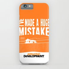 I've Made a HUGE Mistake... Arrested Development Slim Case iPhone 6s