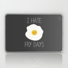I Hate Fry-Days Laptop & iPad Skin