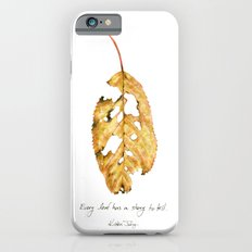 Every leaf has a story to tell Slim Case iPhone 6s