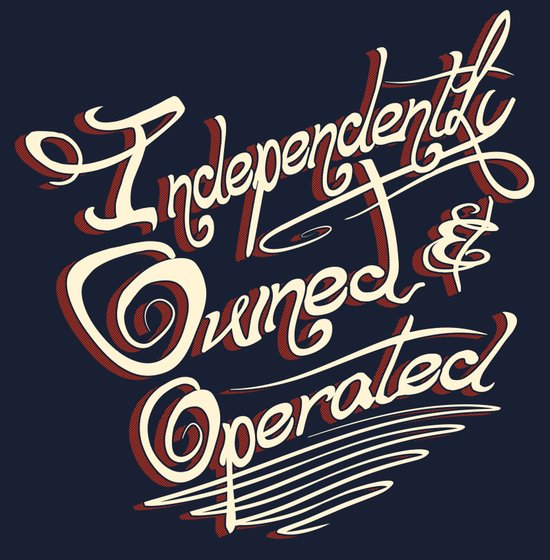 Independently Owned & Operated Art Print