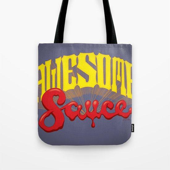 Awesome Sauce Tote Bag