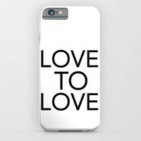 LOVE TO LOVE iPhone 6 Slim Case
