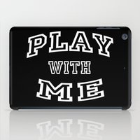 Play With Me iPad Case