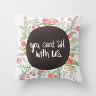 Mean Girls: You Can't Si… Throw Pillow
