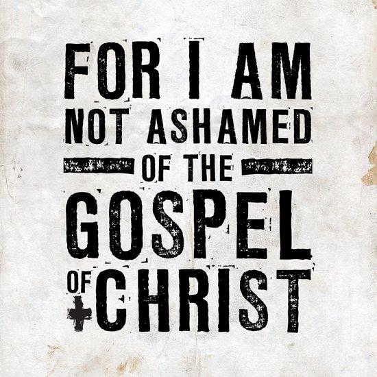 Romans 1:16 Not Ashamed Art Print