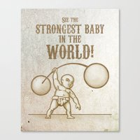 Strongest Baby in the World! Canvas Print