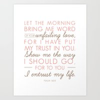Psalm 143:8 Show Me Your… Art Print