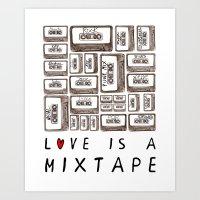 Love Is A Mixtape Art Print