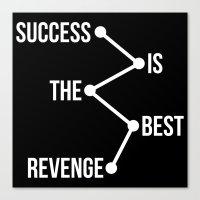 Success is the Best Revenge Light Canvas Print