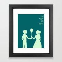 You Make Me Happy. Framed Art Print