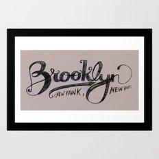 Brooklyn New Yawk Art Print